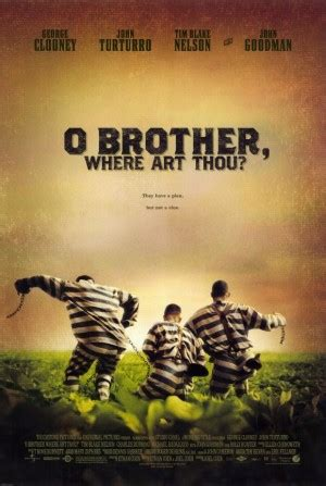 O Brother Where Art Thou Quotes. QuotesGram O Brother, Where Art Thou Movie Poster