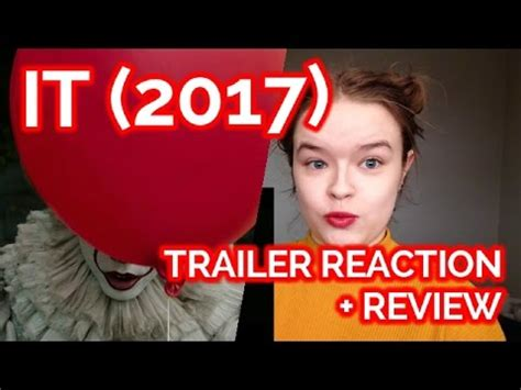 Or Trailer Reaction It 2017 Trailer Reaction Review
