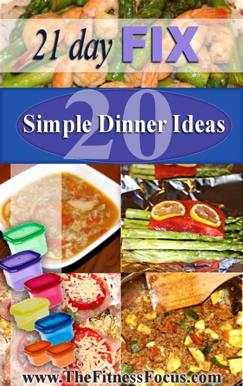 day dinner ideas twenty easy 21 day fix dinner ideas with recipes