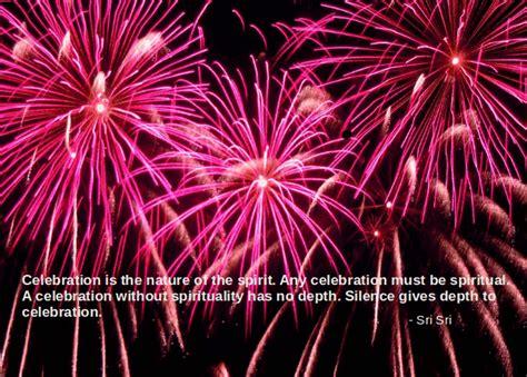 new year celebration quotes quotes by sri sri ravi shankar sri sri ravi shankar