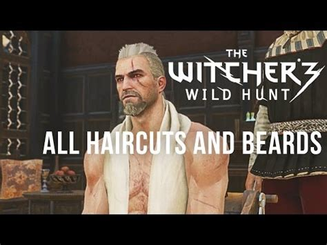 witcher 3 all haircuts and beards the witcher 3 wild hunt new beards and hairstyles from