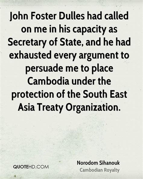 southeast asia treaty organisation a look at the norodom sihanouk quotes quotesgram