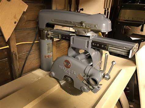restored delta radial arm  woodworking