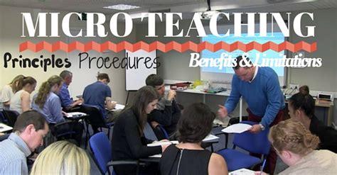 Mba Teaching Methods by Micro Teaching Principles Procedures Benefits