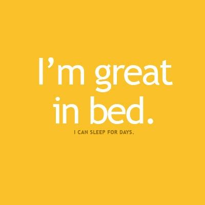 am i good in bed not funny quotes quotesgram