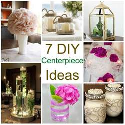 Handmade Wedding Centerpiece Ideas - 7 diy centerpiece ideas diy weddings