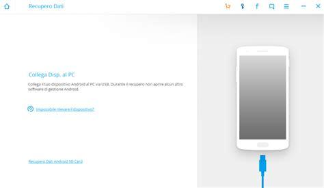 per android come recuperare dati cancellati su android androidmanager it