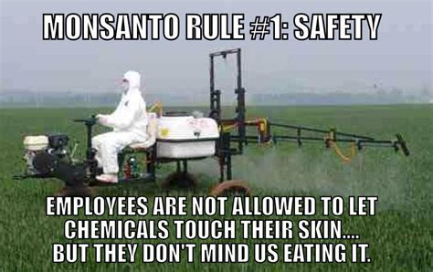 Monsanto Meme - monsanto safety rule 171 the daily blog