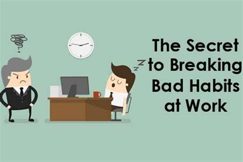 secret at work the secret to breaking bad habits at work womenworking