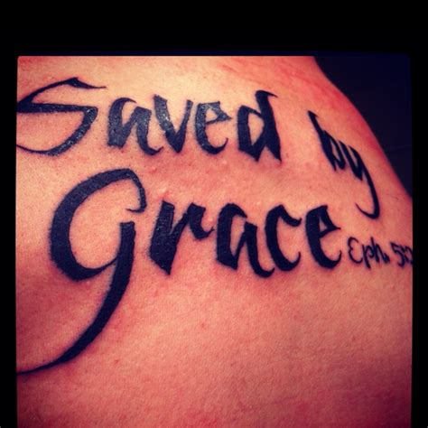 my tattoo saved by grace motivation pinterest