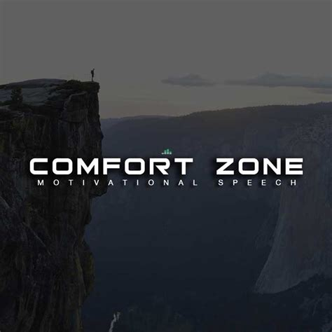 comfort zone lyrics get out of your comfort zone motivational speech