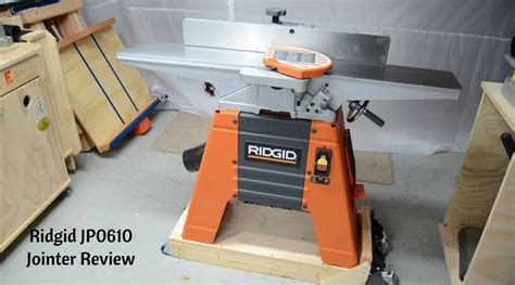 bench top jointer reviews ridgid jp0610 jointer review top best benchtop jointer