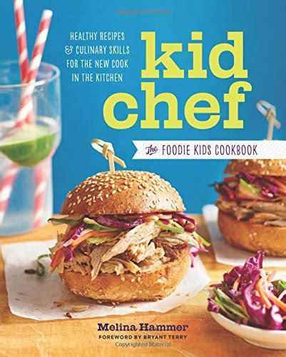 the new kid books kid chef the foodie cookbook healthy recipes and