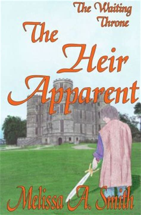 the heirs a novel books the heir apparent a novel by a
