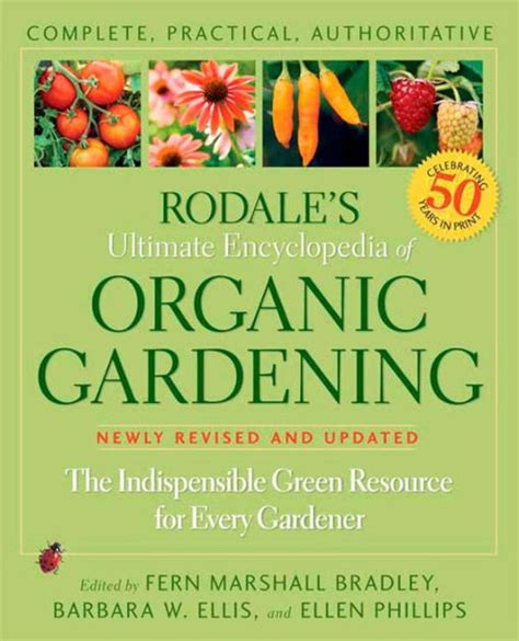 libro the encyclopedia of green rodale s ultimate encyclopedia of organic gardening the indispensable green resource for every