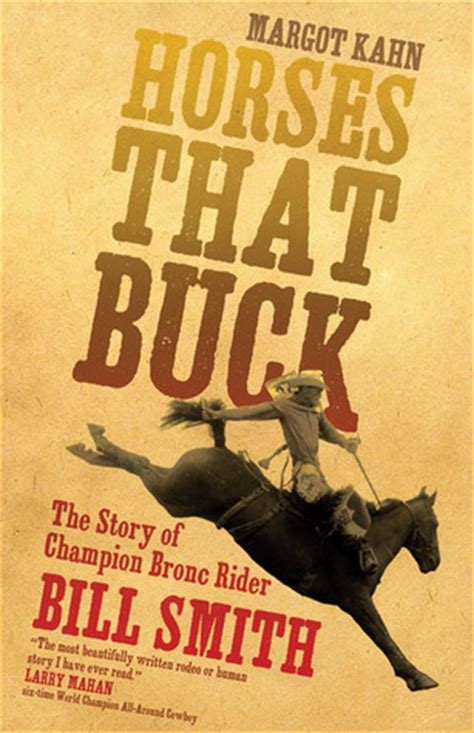 horses that buck the story of chion bronc rider bill