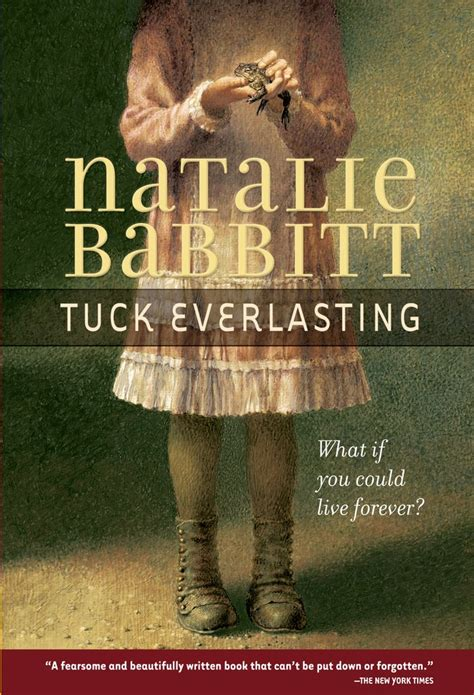 Tuck Everlasting Quotes Quotesgram