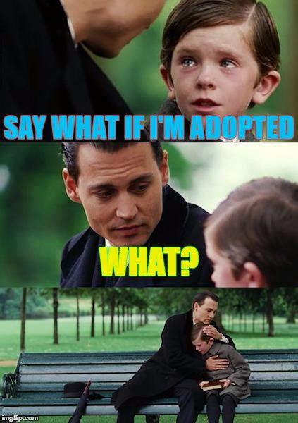 Finding Neverland Meme - finding neverland meme imgflip