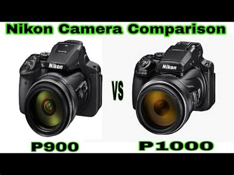 Nikon P900 V P1000 by Nikon P1000 Vs P900 Comparison