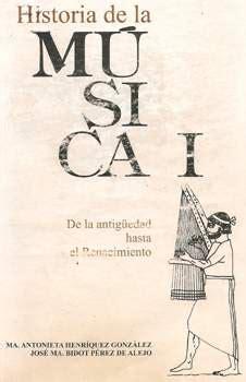 libro historia de la musica historia de la m 250 sica i de la antiguedad hasta el renacimiento libro ecured