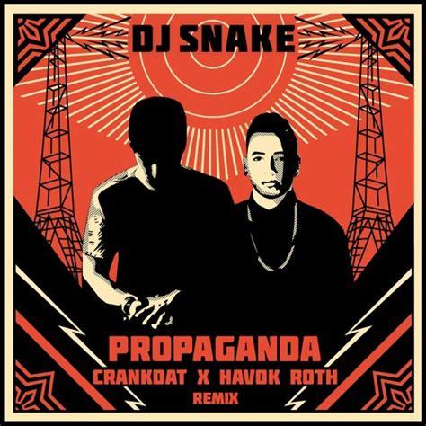 download mp3 free dj snake dj snake propaganda crankdat x havok roth remix by