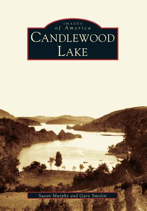 Book Review Candlewood Lake By C Sansevieri by Candlewood Lake By Susan Murphy And Gary Smolen Arcadia