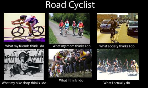 Cycling Memes - what think i do wv cycling
