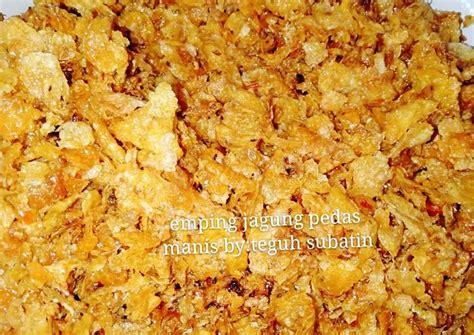 resep emping jagung pedas manis oleh teguh subatin binti