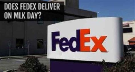 does fed ex deliver on does fedex deliver on mlk day fedex s martin luther king