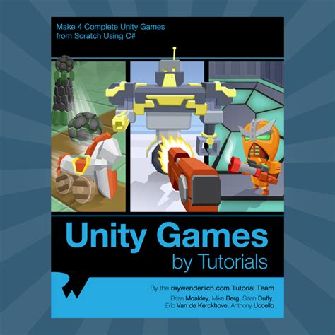 unity tutorial videos unity games by tutorials 14 chapters now available