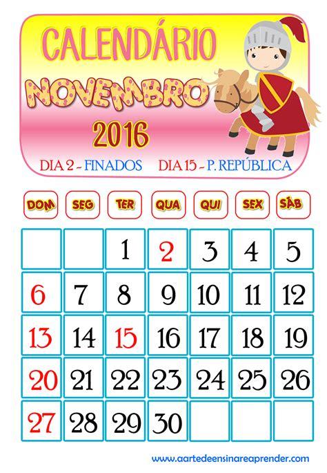 Calendario Novembro Calend 225 2016 Novembro A Arte De Ensinar E Aprender