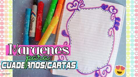 margenes para cuadernos margenes para cuadernos cartas ideas para decorar youtube