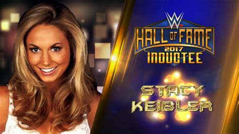 stacy keibler wwe hall of fame stacy keibler joins the wwe hall of fame class of 2017