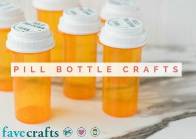 question what to craft with pill bottles 11 pill bottle crafts reuse pill bottles with this crafty