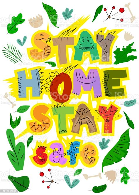 cartoon stay home stay safe sign  dinosaur letters