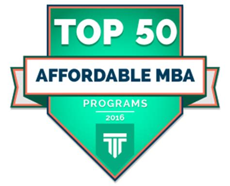 Cheap Mba Schools by Top 50 Affordable Mba Programs 2016