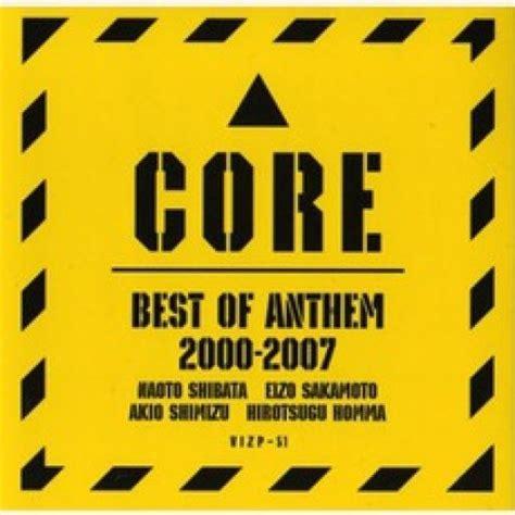 best of anthem 2000 2007 anthem mp3 buy tracklist