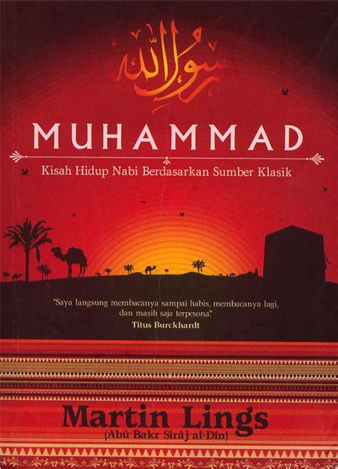 Judul Film Nabi Muhammad Terbaru | muhammad kisah hidup nabi berdasarkan sumber klasik