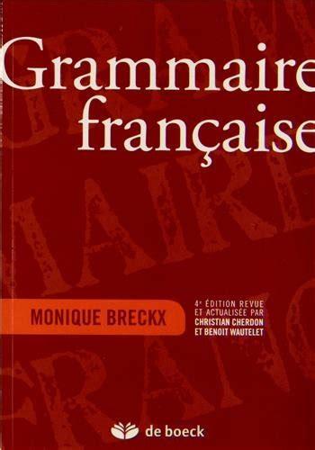 libro grammaire dusage de lespagnol libro grammaire fran 231 aise di monique breckx