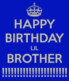 Imagenes De Happy Birthday Bro | happy birthday lil brother keep