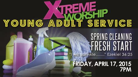 when does spring cleaning start xtreme spring cleaning fresh start second ebenezer church