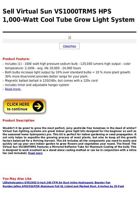 virtual sun grow light reviews virtual sun vs1000 trms hps 1 000 watt cool tube grow