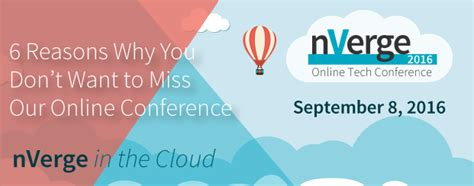 6 reasons why you don t want to miss nverge in the cloud