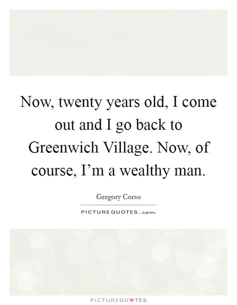 of course i you now go to your room greenwich quotes sayings greenwich picture quotes