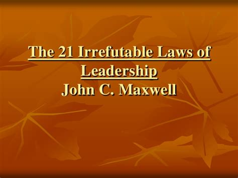 21 irrefutable laws of leadership law 3 the law of process