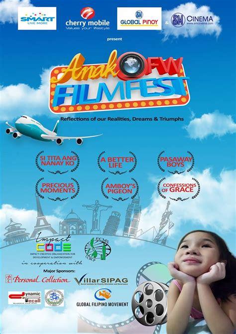 film anak up anak ofw film festival inspiring and creating awareness