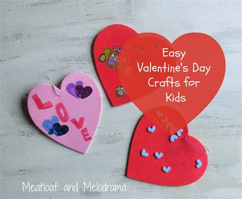 easy s day crafts for meatloaf and melodrama