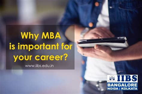Why Mba Is Necessary by Mba From Bangalore Find Your Right Course At Iibs