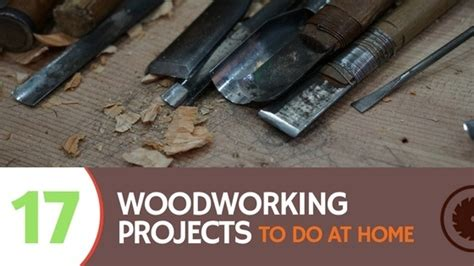 practical woodworking 17 practical woodworking projects to do at home