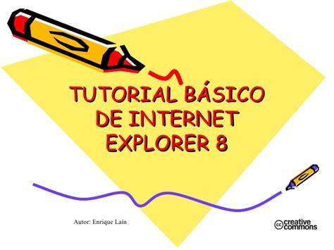 tutorial de internet basico gratis tutorial b 225 sico de internet explorer 8